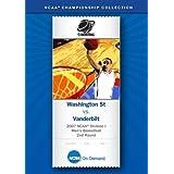 2007 NCAA(r) Division I Men's Basketball 2nd Round - Washington St. vs. Vanderbilt
