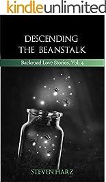 Descending the Beanstalk: Backroad Love Stories, Volume 4