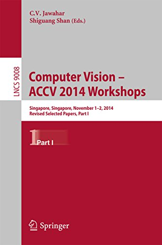 Computer Vision – ACCV 2014 Workshops: Singapore, Singapore, November 1-2, 2014, Revised Selected Papers, Part I (Lecture Notes in Computer Science) Pdf