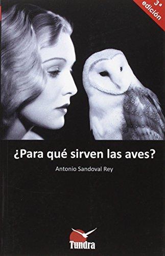 Descargar Libro Para Qué Sirven Las Aves? Antonio Sandoval Rey