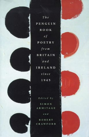 Penguin Book of Poetry: From Britain and Ireland Since 1945
