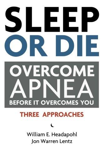 Sleep Or Die: Overcome Apnea Before It Overcomes You