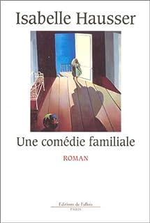 Une comédie familiale : roman