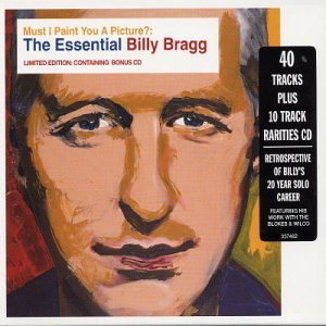 I Paint You a Picture: The Essential Billy Bragg by Festival Records
