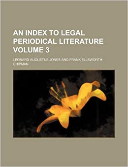 An Index to legal periodical literature Volume 3