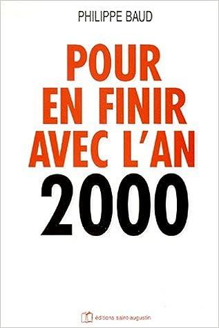 Livres Pour en finir avec l'an 2000 pdf, epub ebook