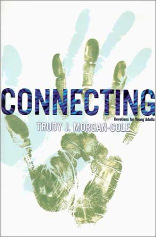 Connecting: Devotions for Young Adults