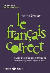 Le français correct : Guide pratique des difficultés