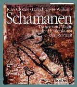 Schamanen: Trance und Magie in der Höhlenkunst der Steinzeit (Thorbecke-Speläothek, Band 2)