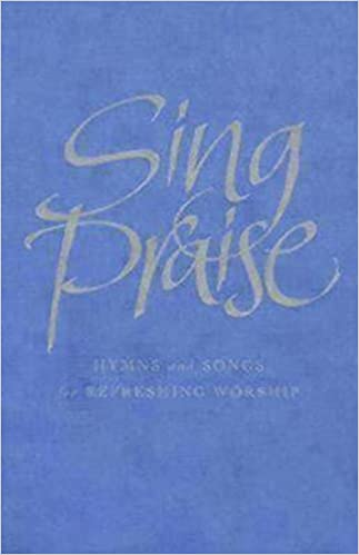 Book Sing Praise Melody edition: Hymns and songs for refreshing worship by Anne Harrison (Editor), Peter Moger (Editor), Michael Hampel (Editor), (30-Nov-2010)