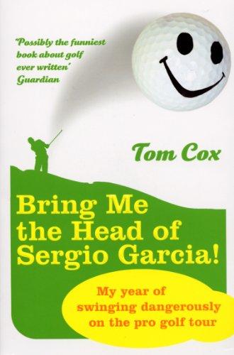 (Bring Me the Head of Sergio Garcia)