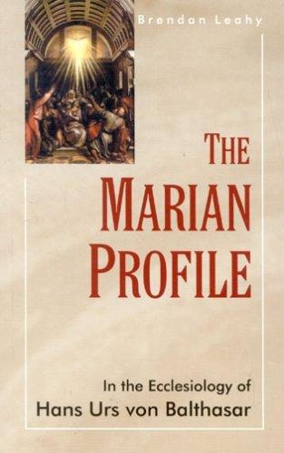 Download Marian Profile: In the Ecclesiology of H.U. von Balthasar pdf epub