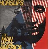 HORSLIPS: The Man Who Built America (2010) remastered w/ bonus tracks
