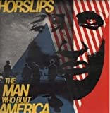HORSLIPS: The Man Who Built America (2010) remastered w/ bonus tracks