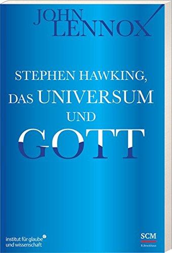 Stephen Hawking, das Universum und Gott von Karl-Heinz Vanheiden