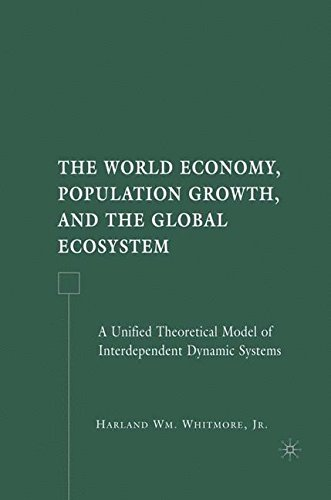 The World Economy, Population Growth, and the Global Ecosystem: A Unified Theoretical Model of Interdependent Dynamic Sy