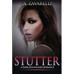 Stutter: A Dark Billionaire Romance (Bleeding Hearts) (Volume 2)