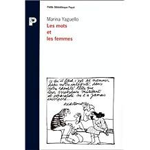 Mots et les femmes (Les) [ancienne édition]