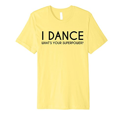 [Mens I Dance What's Your Superpower Hip Hop Dance Party Tee Shirt XL Lemon] (Latin Dance Costumes Men)