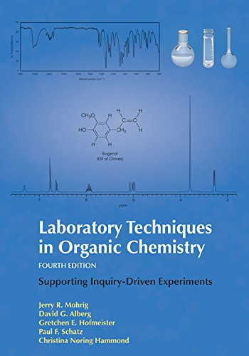 Laboratory Techniques in Organic Chemistry, Fourth Edition
