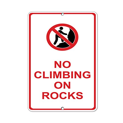 No Climbing On Rocks Hazard Sign Construction Sign Aluminum METAL Sign 9 in x 12 in from Fastasticdeals