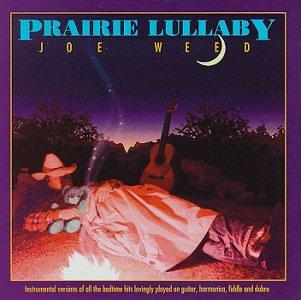 Prairie Lullaby (Joe Weed)
