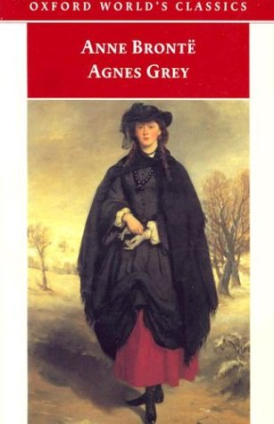 Agnes Grey (Oxford World's Classics)