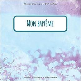 Mon Bapteme Livre D Or Pour Entrer Des Nouvelles Et Des