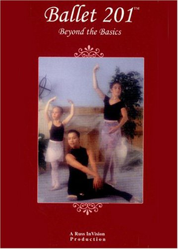 Ballet 201 - Beyond the Basics, DVD