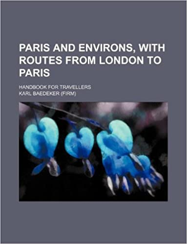 Ebooks gratis descargar archivo de texto Paris and environs, with routes from London to Paris; handbook for travellers PDB 1231111135