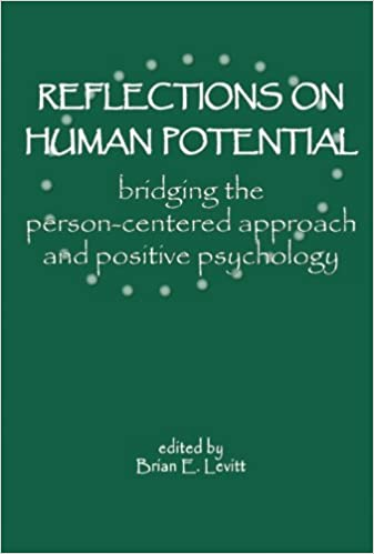 Reflections on Human Potential: Bridging the Person-centered Approach and Positive Psychology
