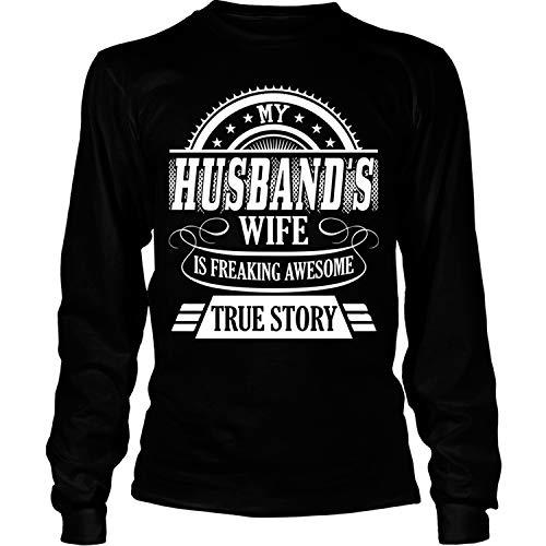 (Freaking Awesome True Story Long Sleeve Tees, My Husband's Wife T Shirt-LongTee (M,)