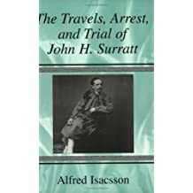 Travels, Arrest and Trial of John H. Surratt
