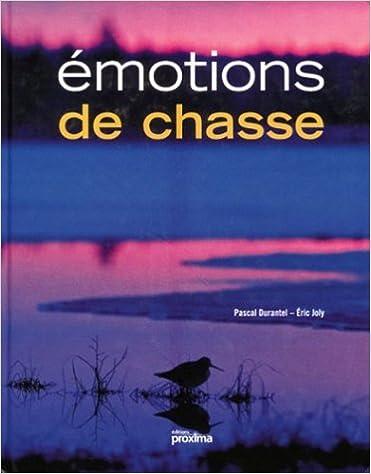 En ligne Emotions de chasse epub, pdf