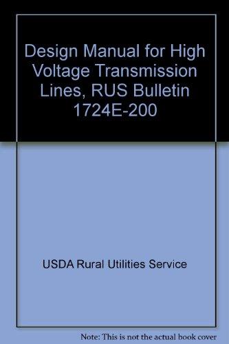Line Manual (Design Manual for High Voltage Transmission Lines, RUS Bulletin 1724E-200)