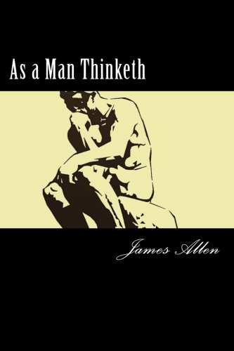 As a Man Thinketh [Allen, James] (Tapa Blanda)