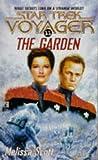 The Garden (Star Trek Voyager, No 11)