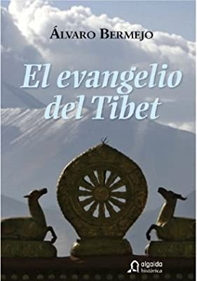 Evangelio del tibet, el (Historica (algaida)): Amazon.es: Bermejo, Alvaro: Libros