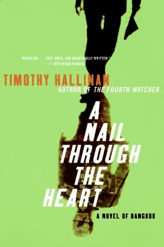 A Nail Through the Heart: A Novel of Bangkok (Poke Rafferty Thriller Book 1)