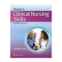 Taylor's Clinical Nursing Skills: A Nursing Process Approach