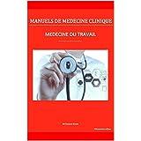 Médecine du travail (Manuels de Médecine Clinique) (French Edition)