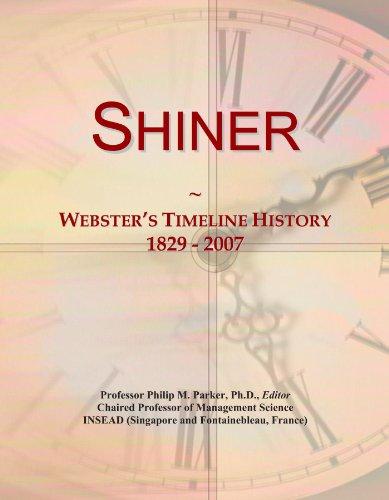 Shiner  Websters Timeline History  1829   2007