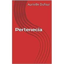 Pertenecía (French Edition)