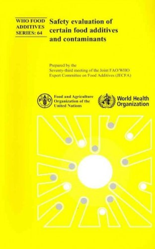 Safety Evaluation of Certain Food Additives and Contaminants (Public Health) pdf