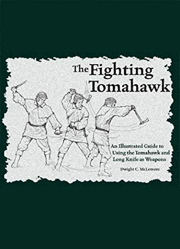The Fighting Tomahawk by [McLemore, Dwight]