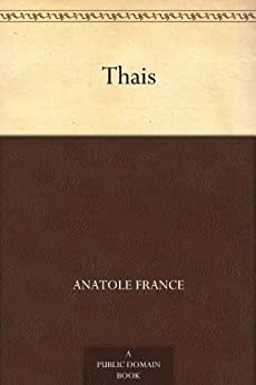 Thais by [France, Anatole]