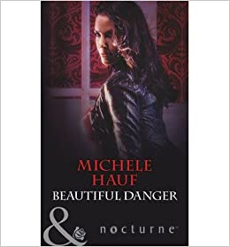 Beautiful Danger (In the Company of Vampires, Book 1) (Mills & Boon Largeprint Nocturne)