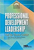 Professional Development Leadership and the Diverse Learner (Issues in Science Education) (#PB127X3)