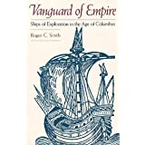 Vanguard of Empire: Ships of Exploration in the Age of Columbus
