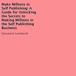 Make Millions in Self Publishing
